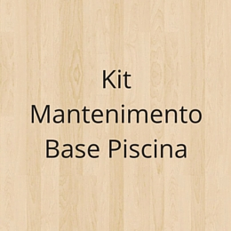 Kit Mantenimento Base Piscina