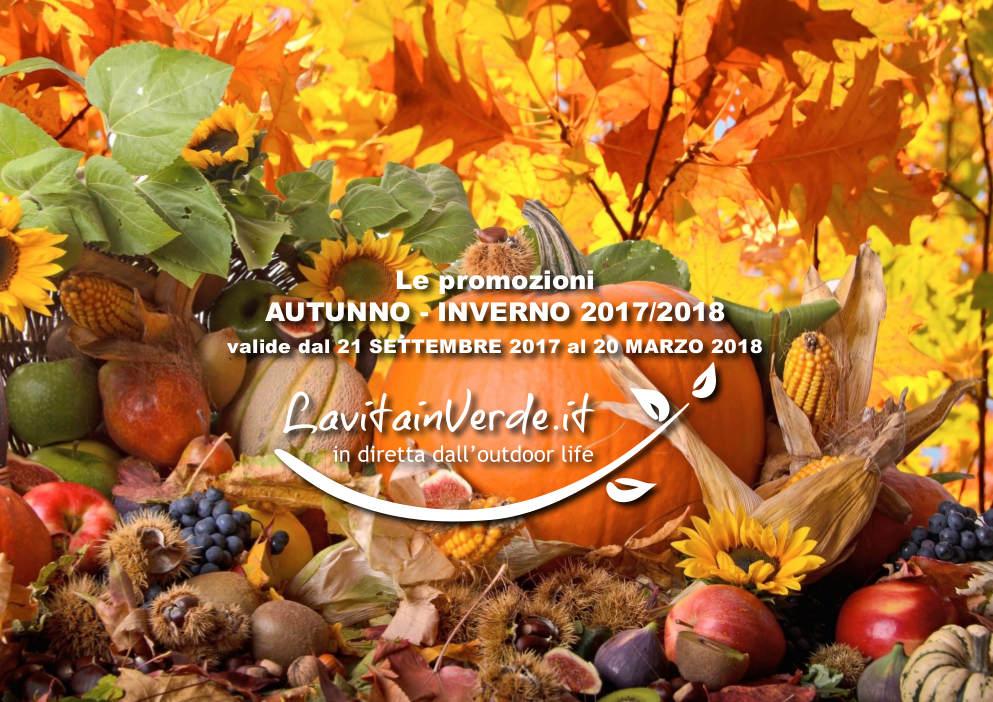 Vivi la Vita in Verde Offerte per la stagione Autunno - Inverno 2017-2018